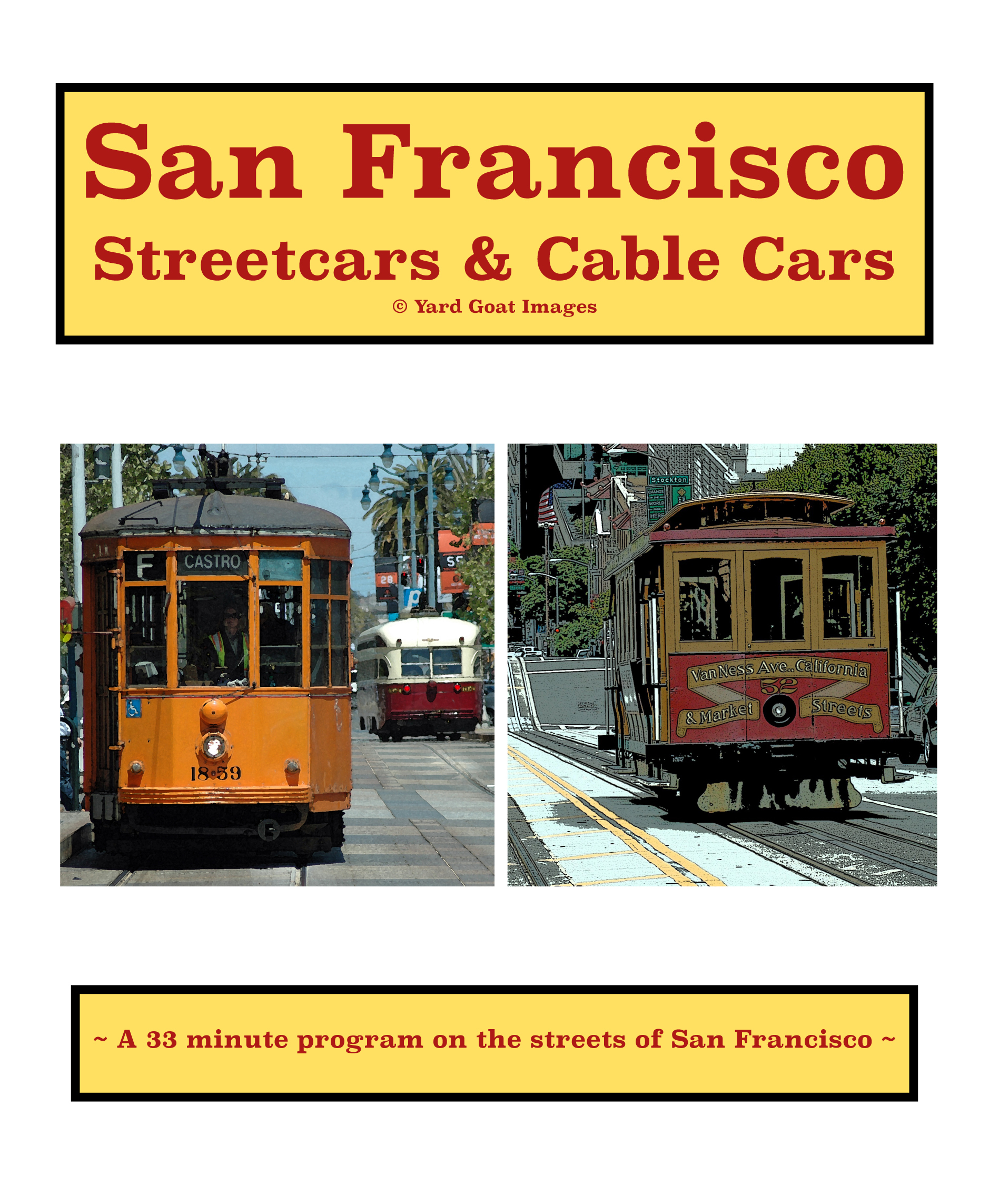 San Francisco Streetcars & Cable Cars 5 - SanFranStreetCable