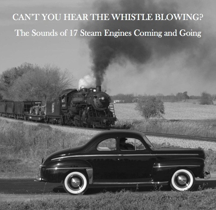 Can't You Hear the Whistle Blowing? - Audio CD