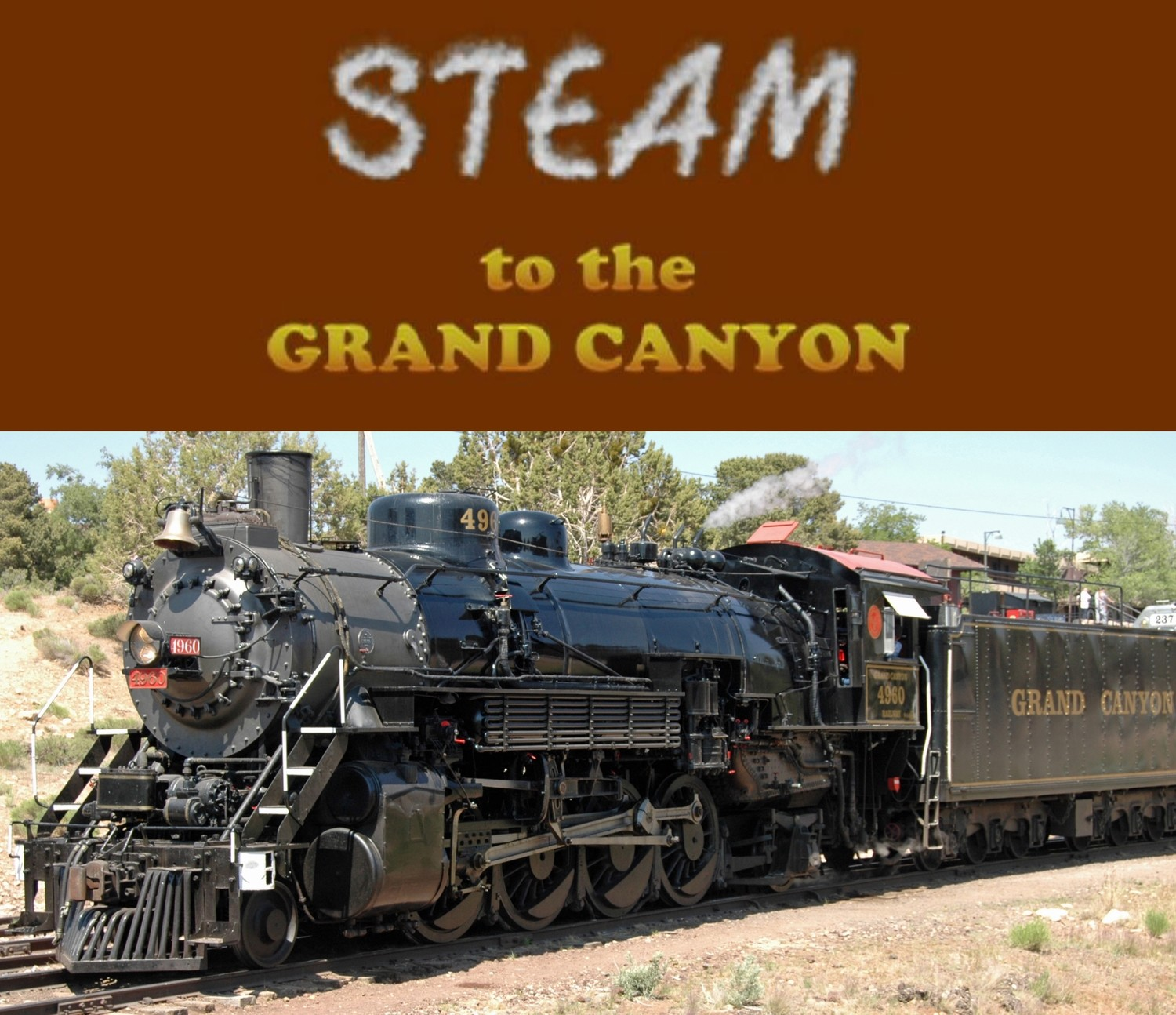 Steam to the Grand Canyon