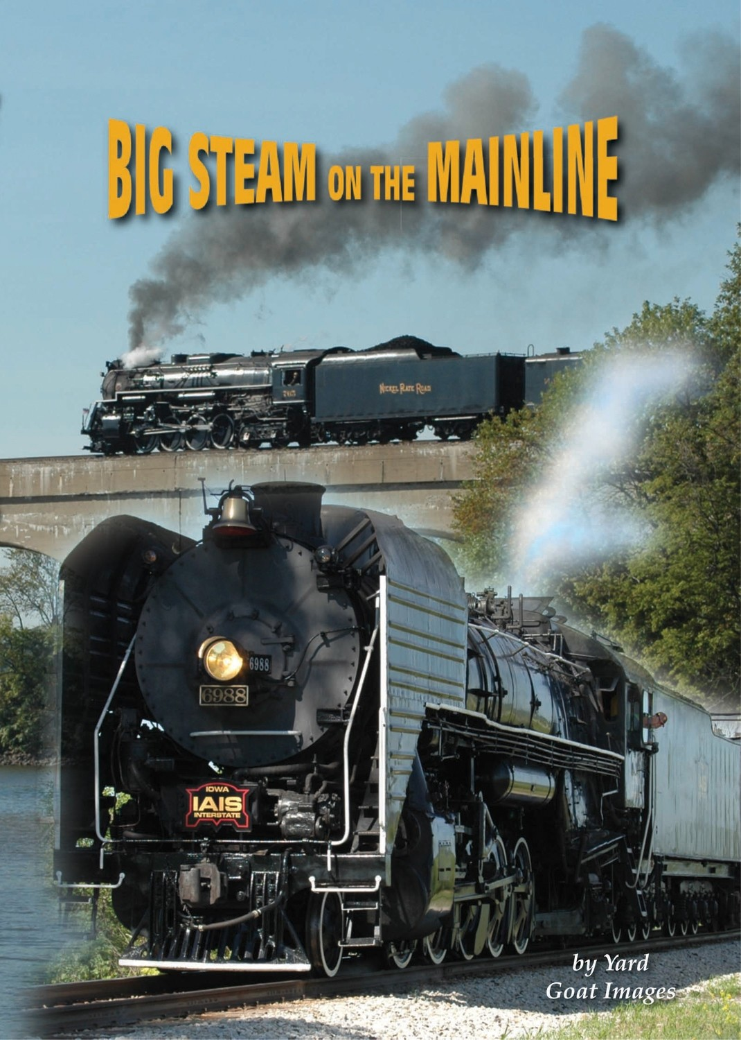 Big Steam on the Mainline