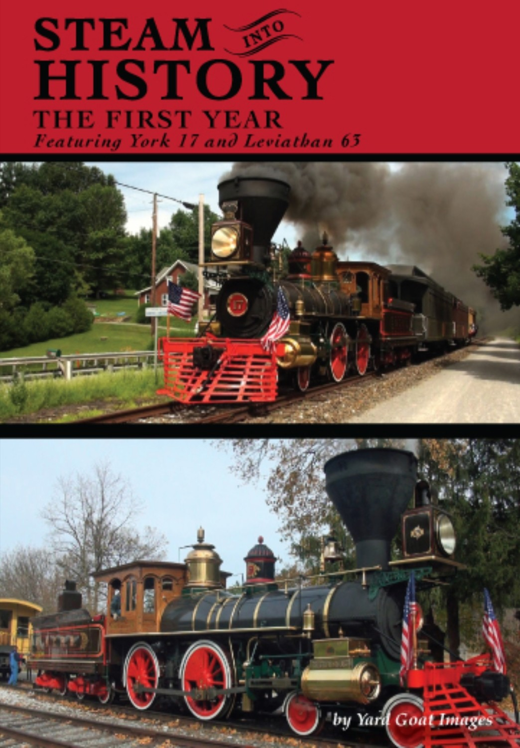 Steam Into History - The First Year