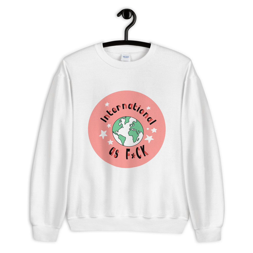 """International as F*ck"" Cozy Sweater"