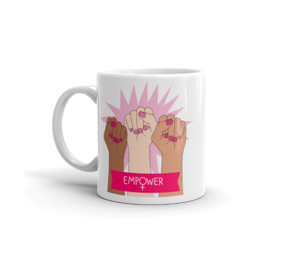 "The ""Empower Women"" Coffee Mug 00011"