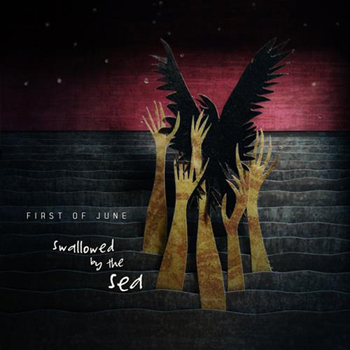 First of June: Swallowed by the Sea (2012) MP3 Download