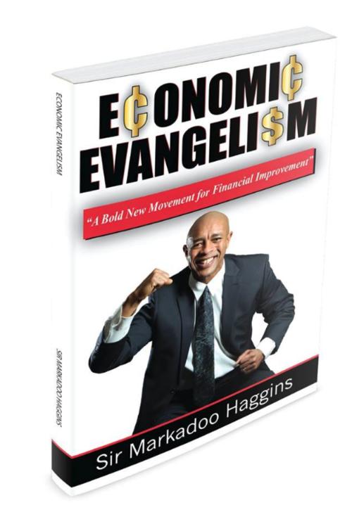Economic Evangelism: A Bold New Movement for Financial Improvement 00009