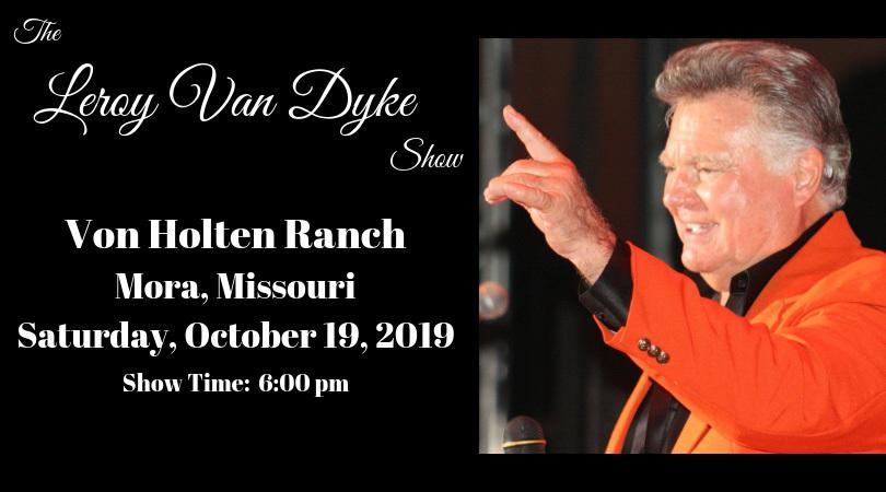 The Leroy Van Dyke Show VanDykeShow2019