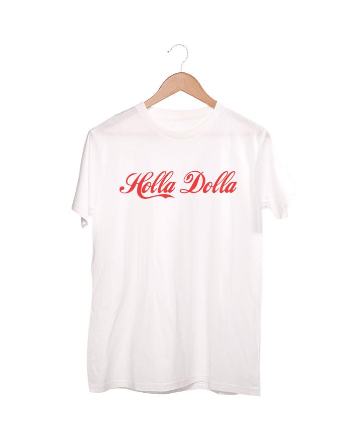 T-shirts Holla Dolla