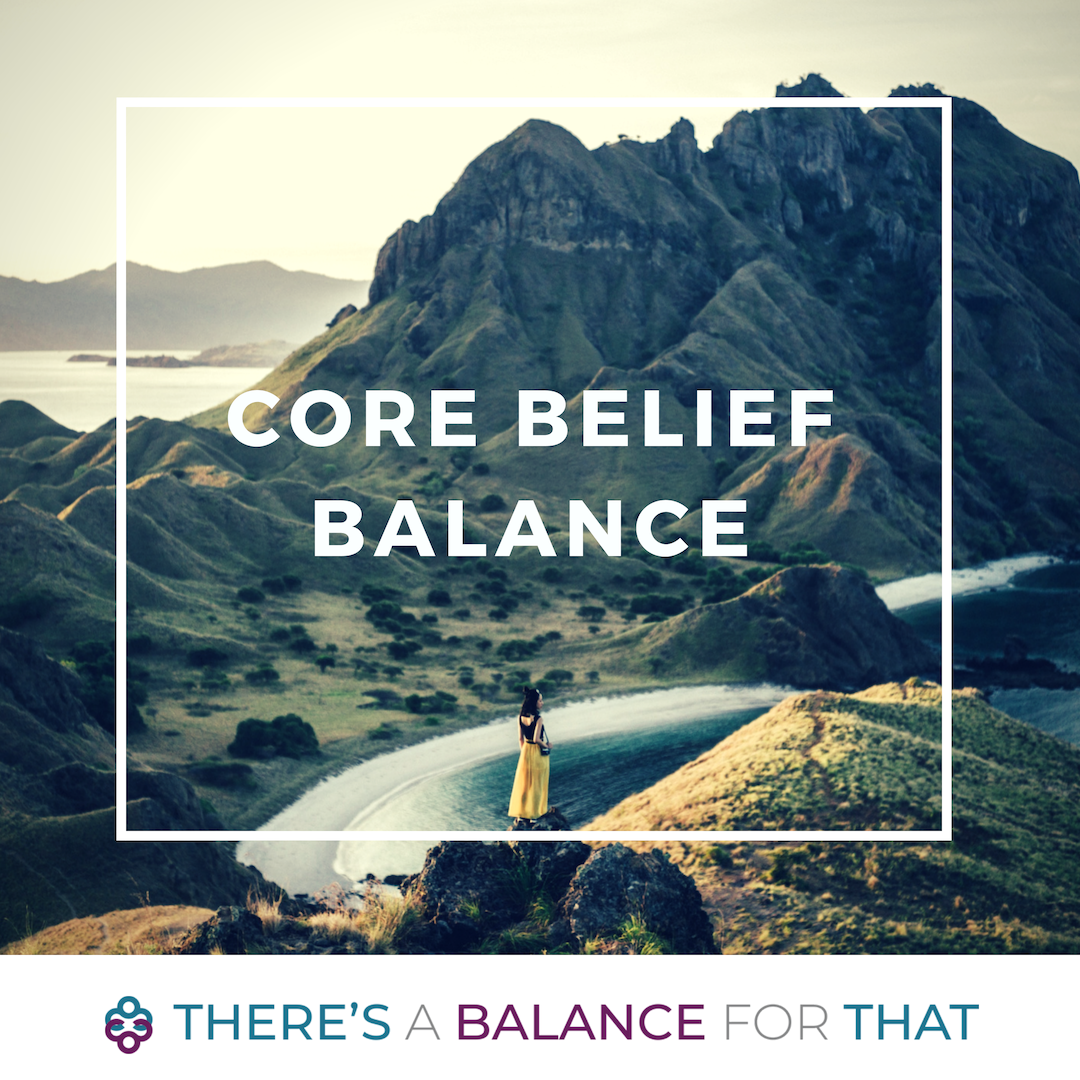Core Belief Balance