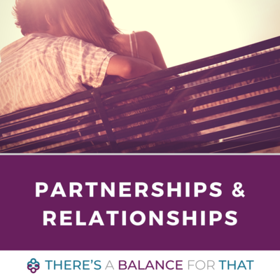 Partnerships and Relationships