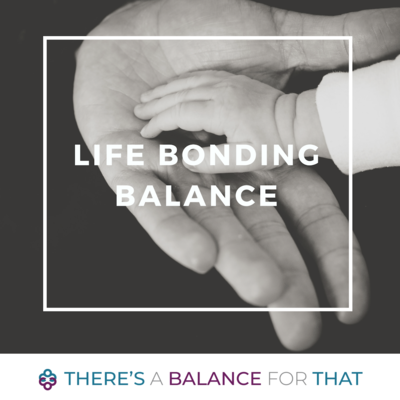 Life Bonding Balance
