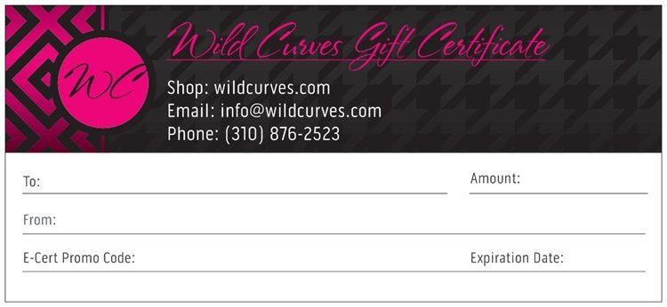 Wild Curves: Gift Certificate or E-Gift Card (Various Denominations) WC_GIFTCERT_N