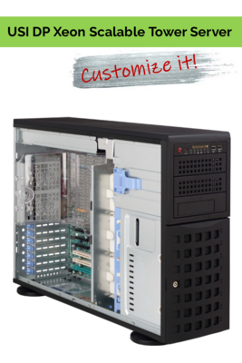Customize it! - USI DP Xeon Scalable Processor Tower Server