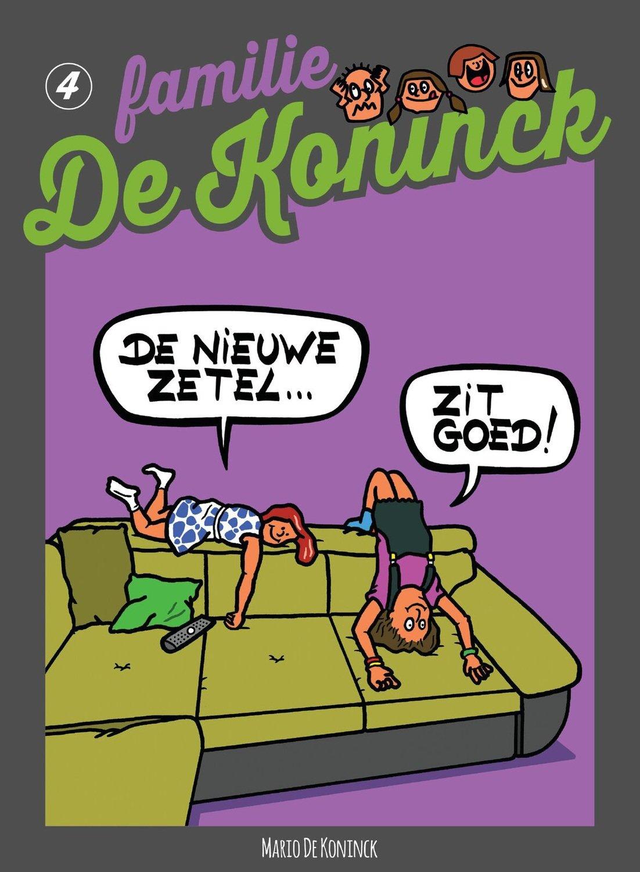 Familie De Koninck 4. De Nieuwe Zetel... Zit Goed!