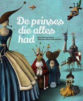 De prinses die alles had