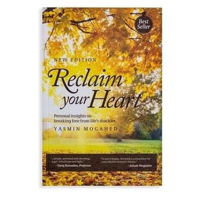 Reclaim your heart - Yasmin Mogahed
