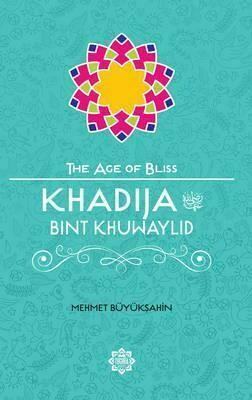 Khadija Bint Khuwaylid