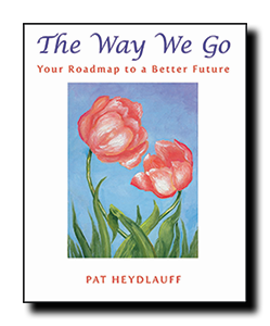 The Way We Go, Your Roadmap to a Better Future 000013