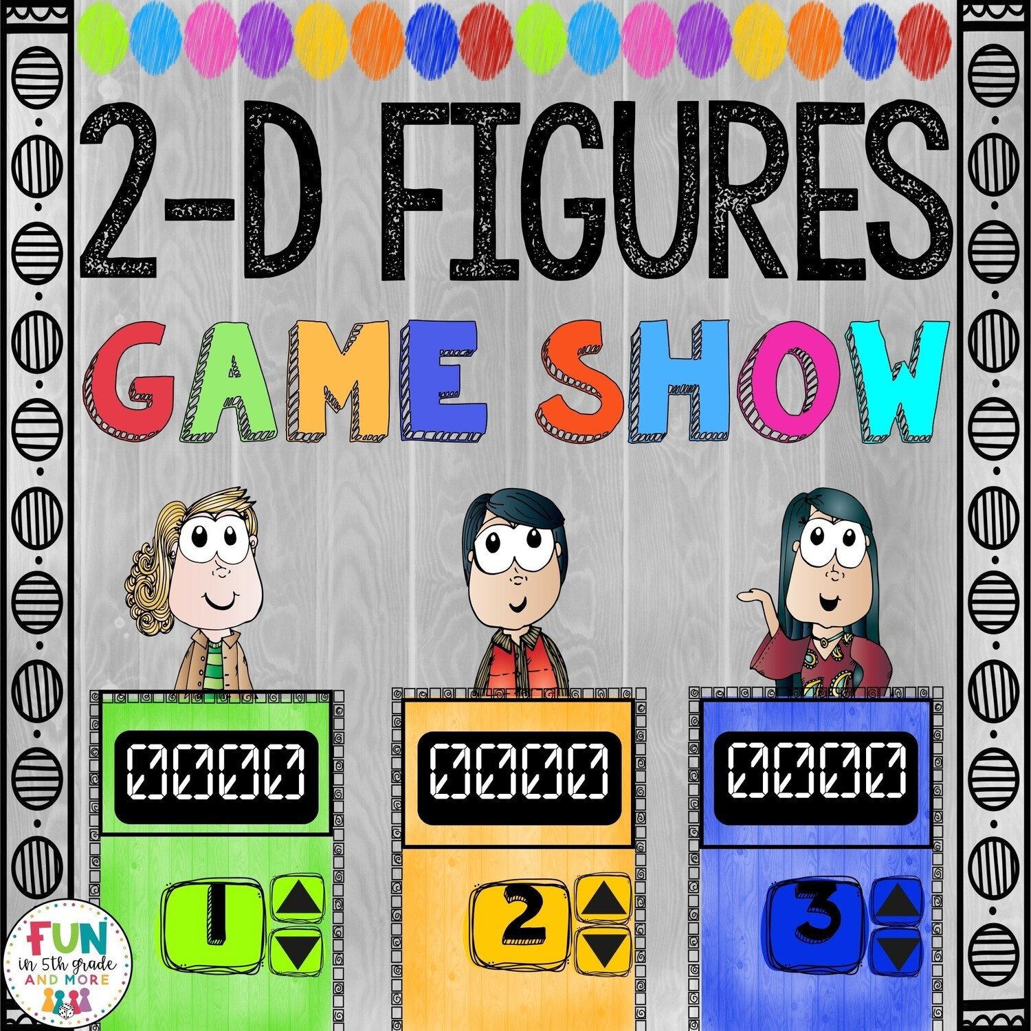 2-D Figures Game Show: 5.G.3 (PowerPoint Game)