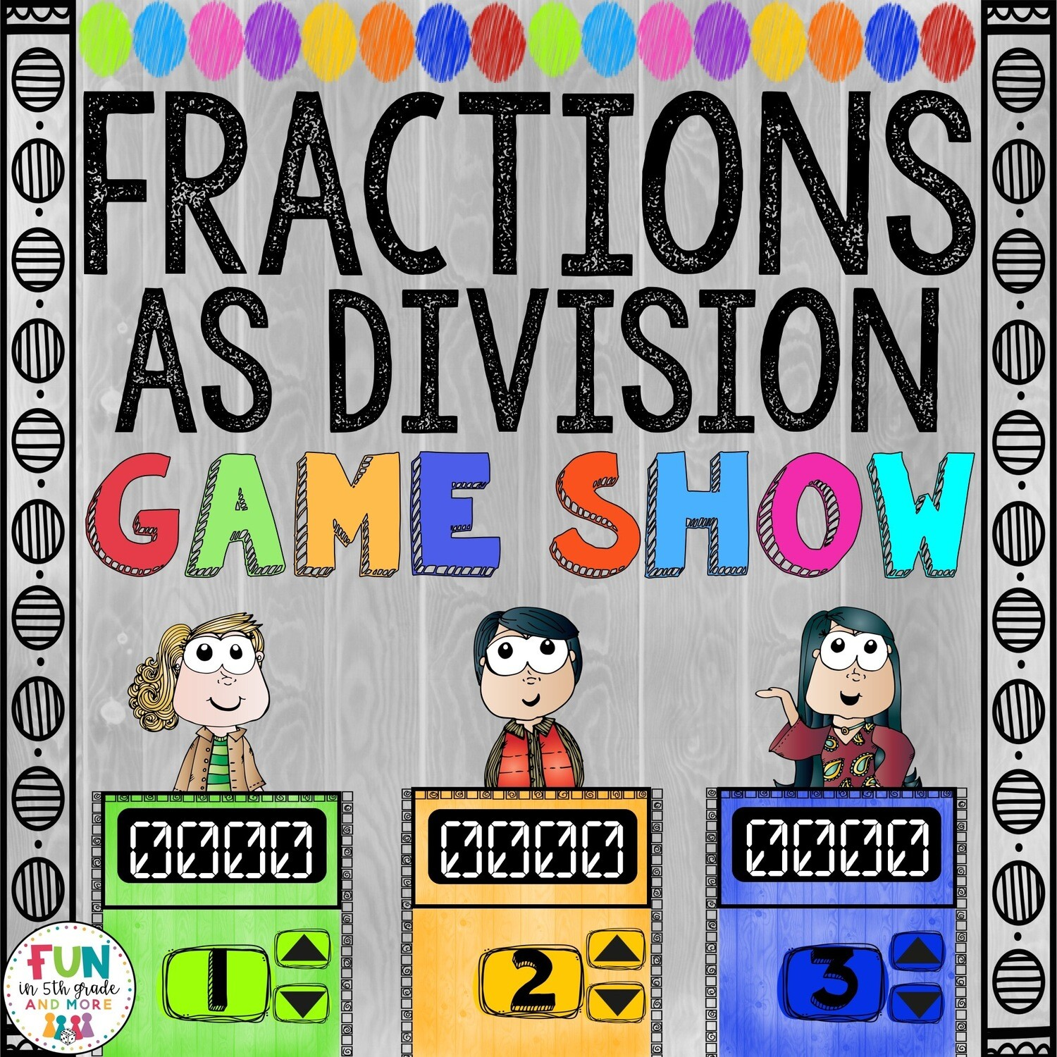 Fractions as Division Game Show: 5.NF.3 (PowerPoint Game)