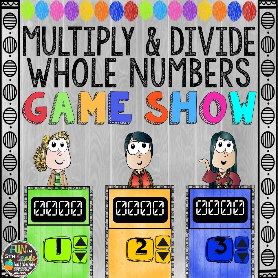 Multiply & Dive Whole Numbers Game Show (PowerPoint Game) 00045