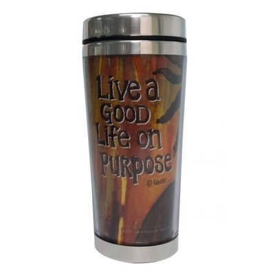 LIVE A GOOD LIFE ON PURPOSE