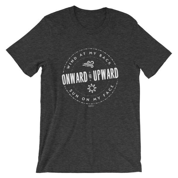 Onward and Upward, Inspirational SBBTO Unisex T-Shirt 00061