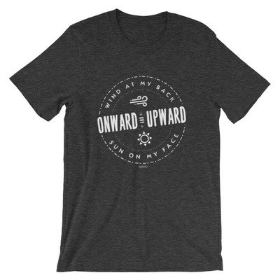 Onward and Upward, Inspirational SBBTO Unisex T-Shirt