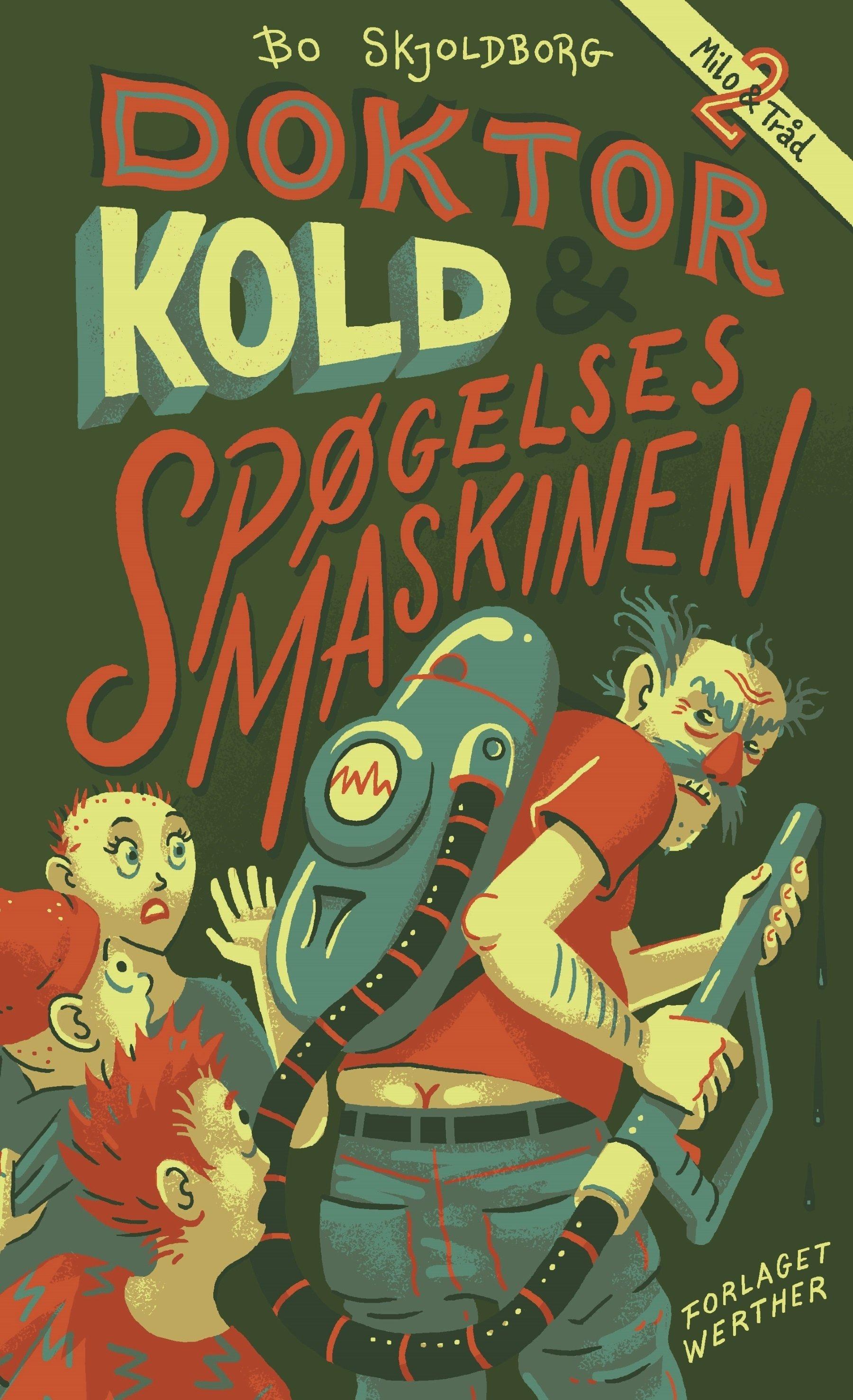 Doktor Kold og spøgelsesmaskinen (hardback) 00001