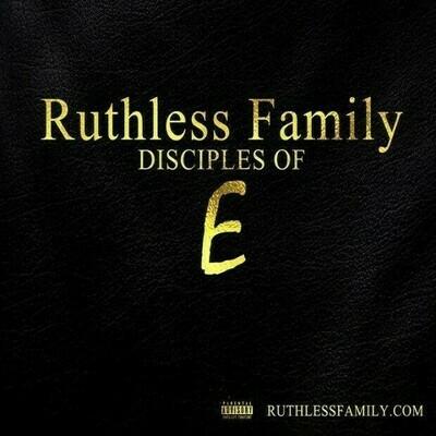 Ruthless Family : Disciples of E  (CD + Digital PRE ORDER) #eazye #ruthlessfamily