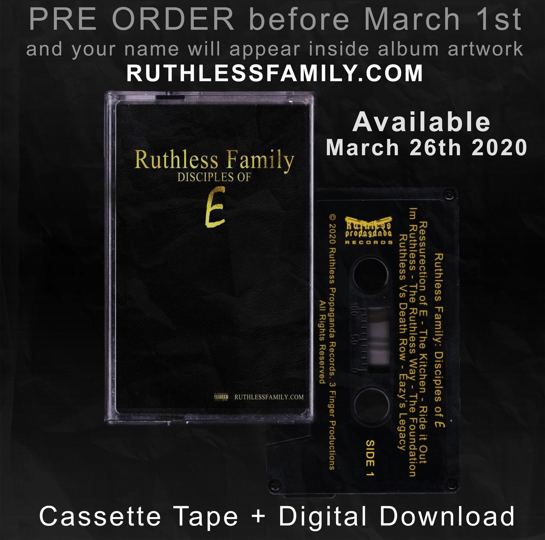 Ruthless Family : Disciples of E  (Cassette Tape + Digital PRE ORDER) #eazye #ruthlessfamily #tape