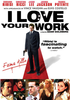I Love Your Work - Widescreen - DVD - Used