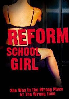 Reform School Girl - DVD - Used