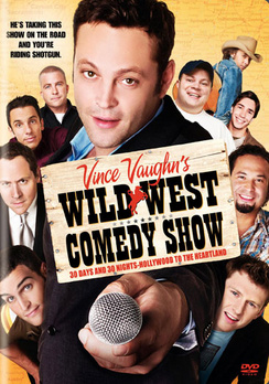 Vince Vaughn's Wild West Comedy Show - Widescreen - DVD - Used