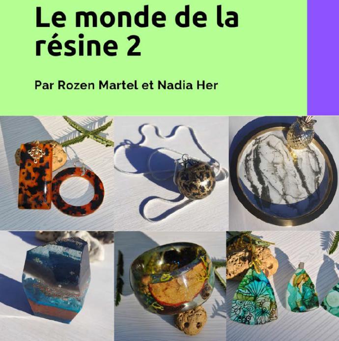 LE MONDE DE LA RESINE 2