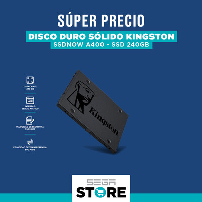 Oferta del día disco duro SSD Kingston A400 - Capacidad 240 GB