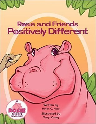 Rosie and Friends: Positively Different