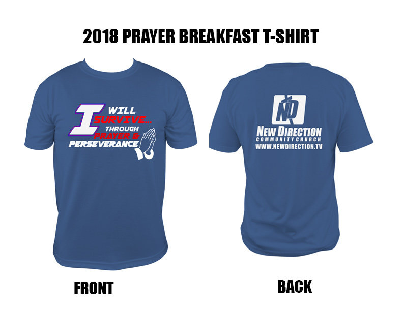 2018 New Direction Church Prayer Breakfast T-shirt