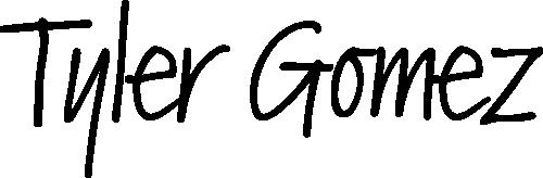 Tyler Gomez   Official Merchandise