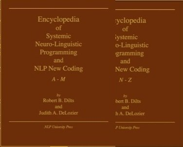 Encyclopedia of Systemic Neuro-Linguistic Programming and NLP New Coding