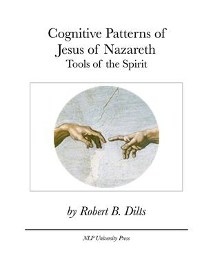 Cognitive Patterns of Jesus of Nazareth: Tools of the Spirit