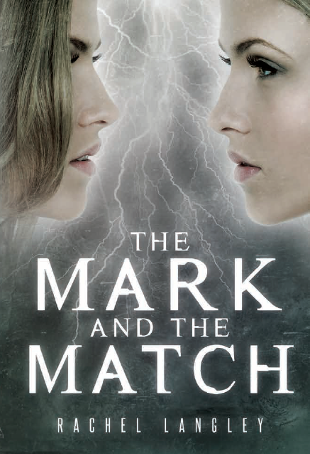 The Mark and the Match (Sequel to Struck), Hardcover