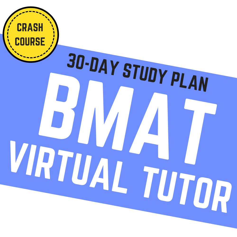 30-Day BMAT Virtual Tutor [Crash Course]