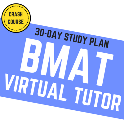 30-Day BMAT Virtual Tutor [Crash Course]