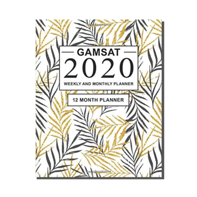GAMSAT 2020 Weekly and Monthly Planner - 12 Month  Planner