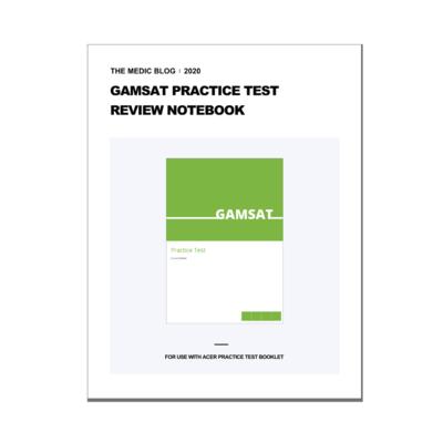 GAMSAT Practice Test 1 Review Notebook