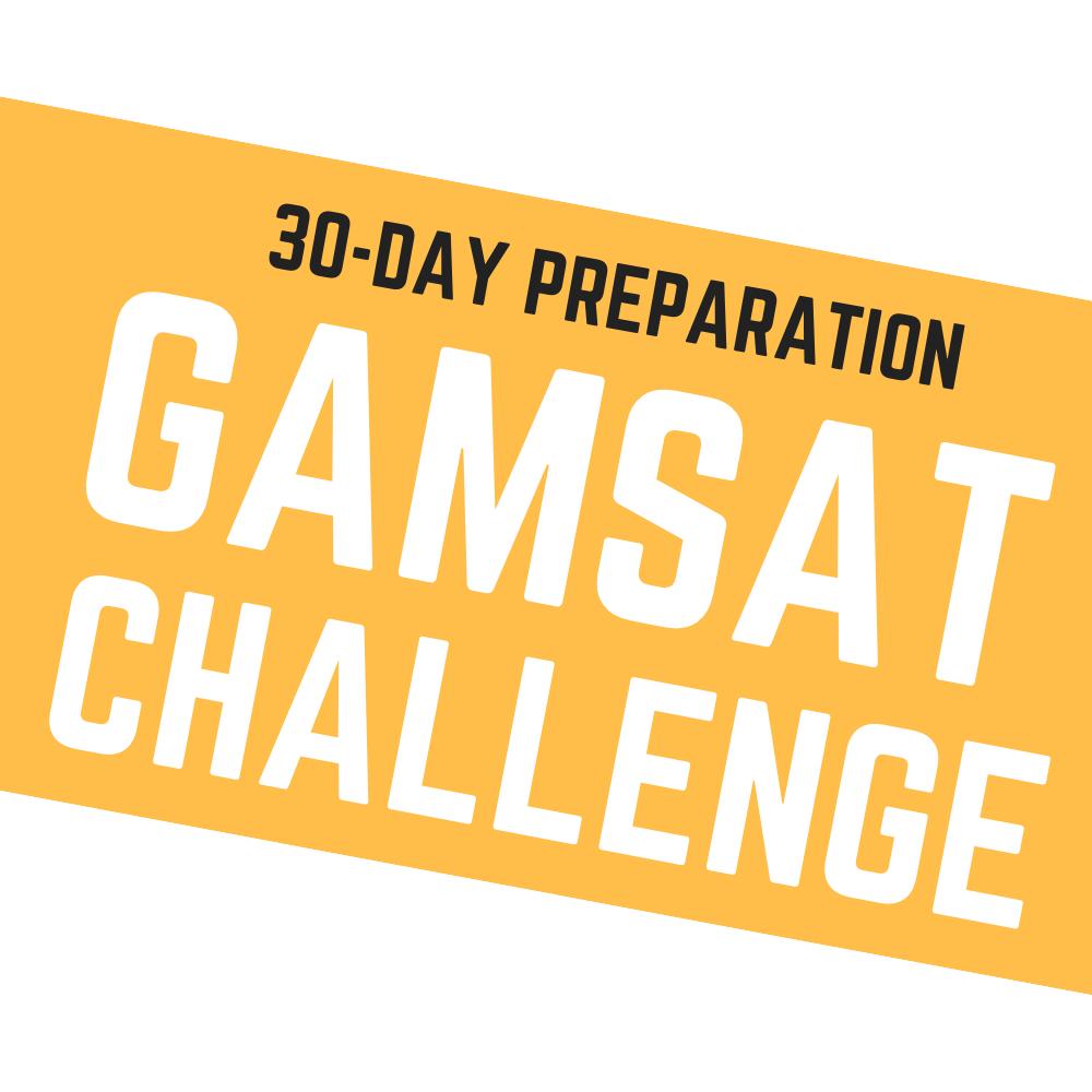 30-DAY GAMSAT CHALLENGE 001