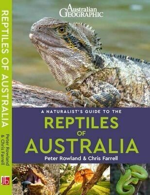 Naturalist's Guide to the Reptiles of Australia (Australian Geographic) - 2nd Edition