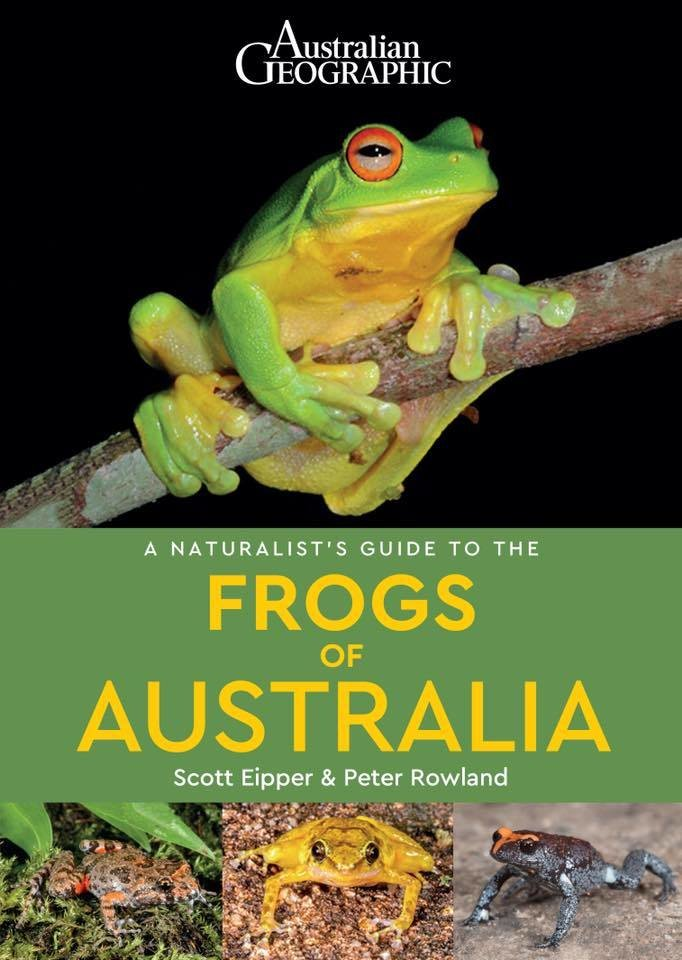 Naturalist's Guide to Frogs of Australia (Australian Geographic) 67003