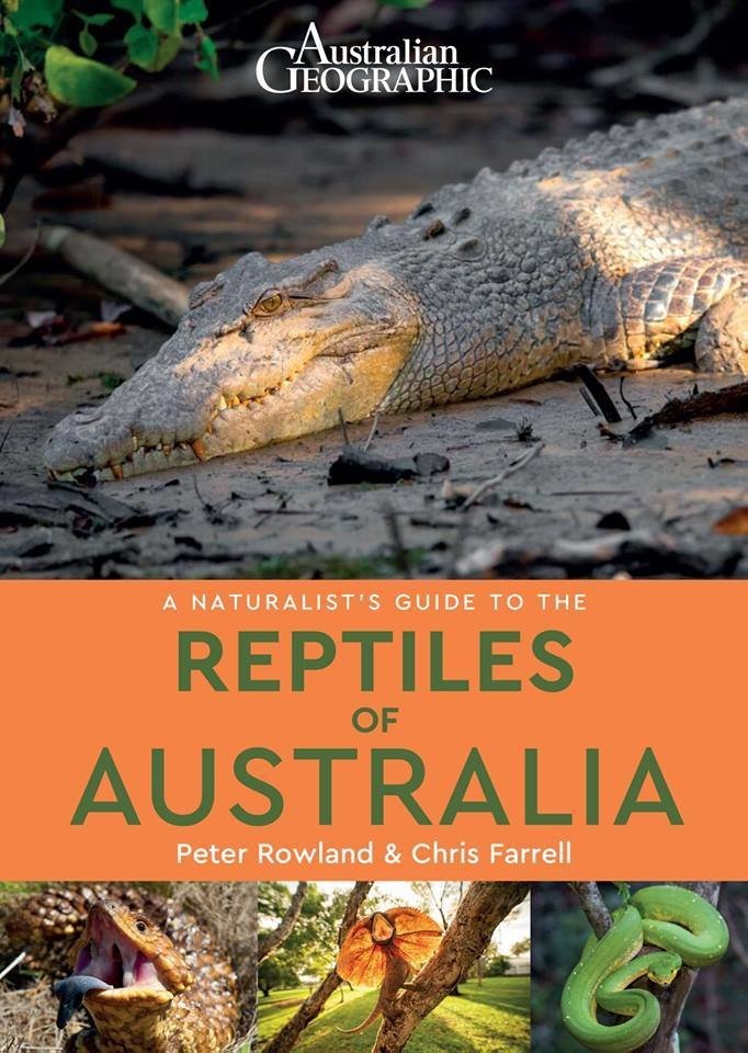 Naturalist's Guide to the Reptiles of Australia (Australian Geographic) 67006