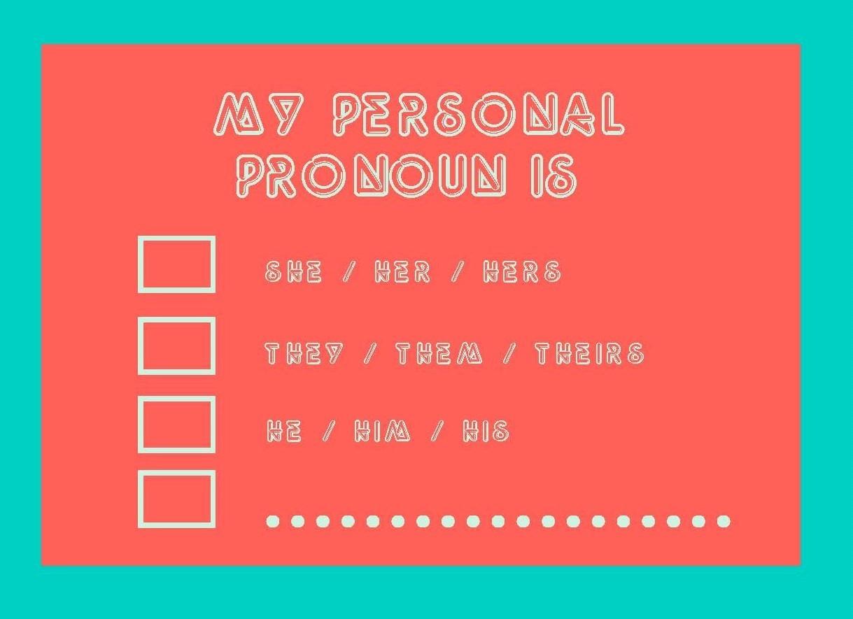 My Personal Pronoun Is Postcard